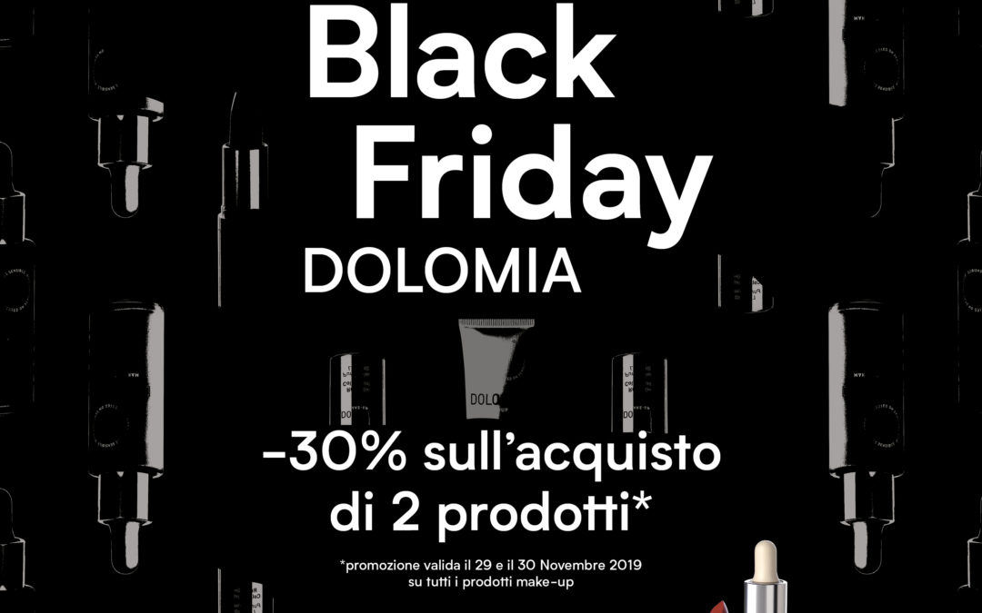 Black Friday Dolomia